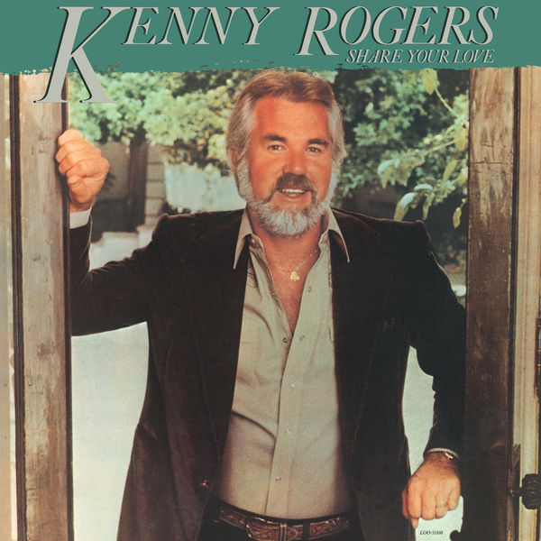 Kenny Rogers|Share Your Love