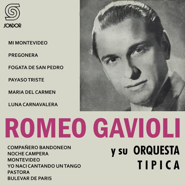 Romeo Gavioli y Su Orquesta Típica - Mi Montevideo