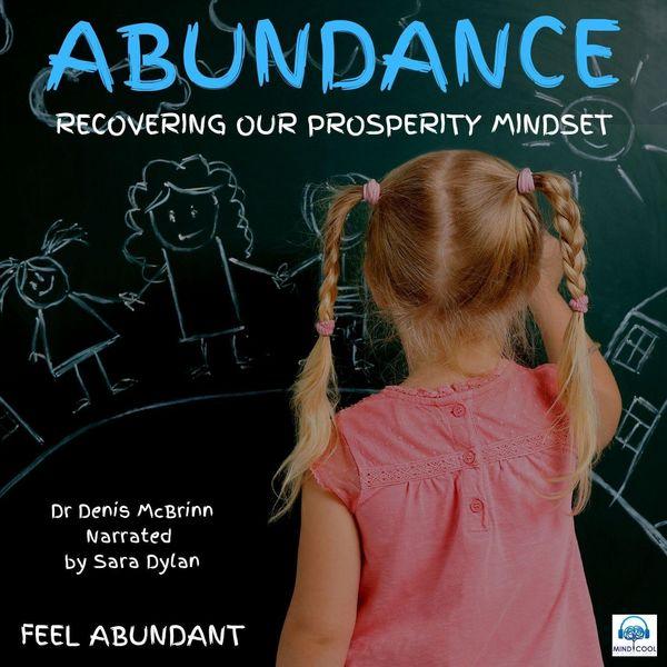 Dr Denis McBrinn - Abundance (feat. Sara Dylan)