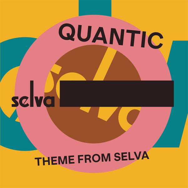 Quantic - Theme from Selva