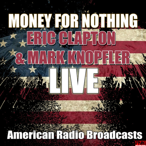 Eric Clapton - Money For Nothing