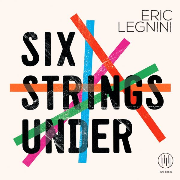 Eric Legnini - Six Strings Under
