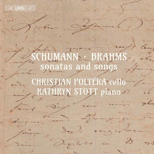 Christian Poltéra - R. Schumann, C. Schumann & Brahms: Sonatas & Songs