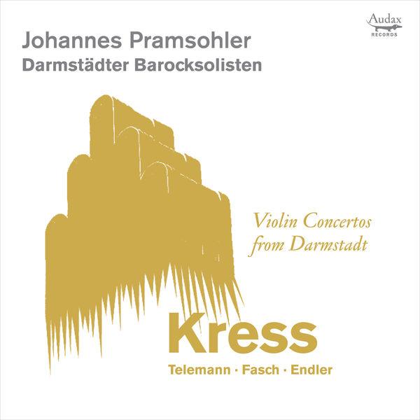 Johannes Pramsohler - Violin Concertos from Darmstadt
