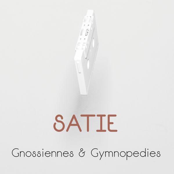 Erik Satie - Satie: Gnossiennes & Gymnopédies