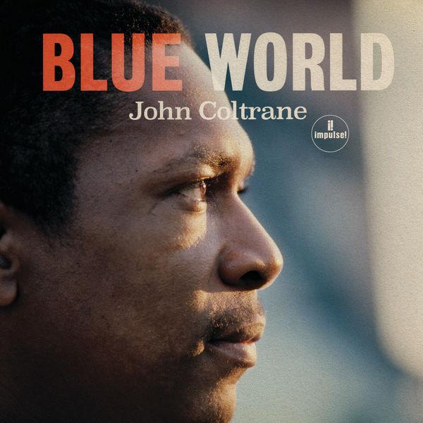 John Coltrane - Blue World