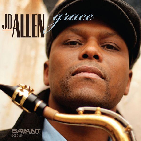 JD Allen - Grace
