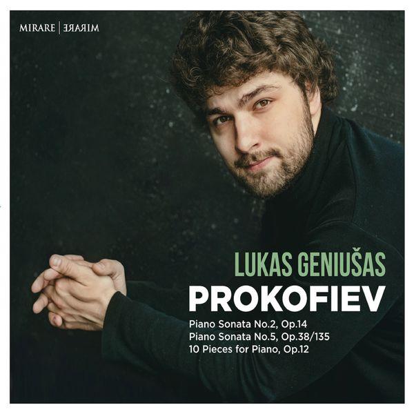 Lukas Geniušas - Prokofiev: Piano Sonata No. 2 & No. 5 - 10 Pieces, Op. 12