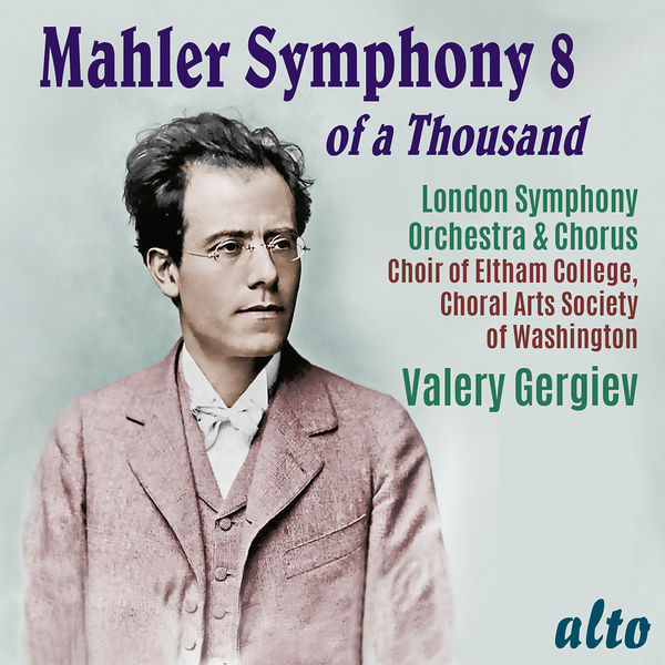 Various Artists - Mahler: Symphony No. 8 – Gergiev, LSO