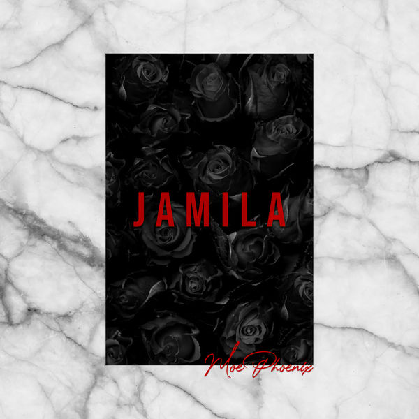 Moe Phoenix - JAMILA