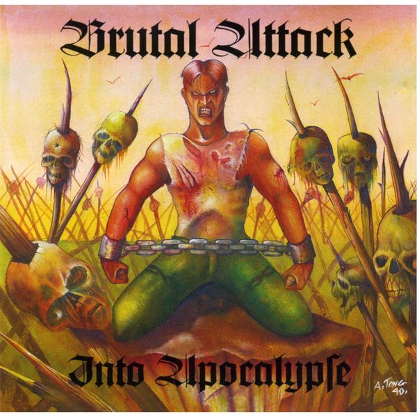 Brutal Attack - Into Apocalypse
