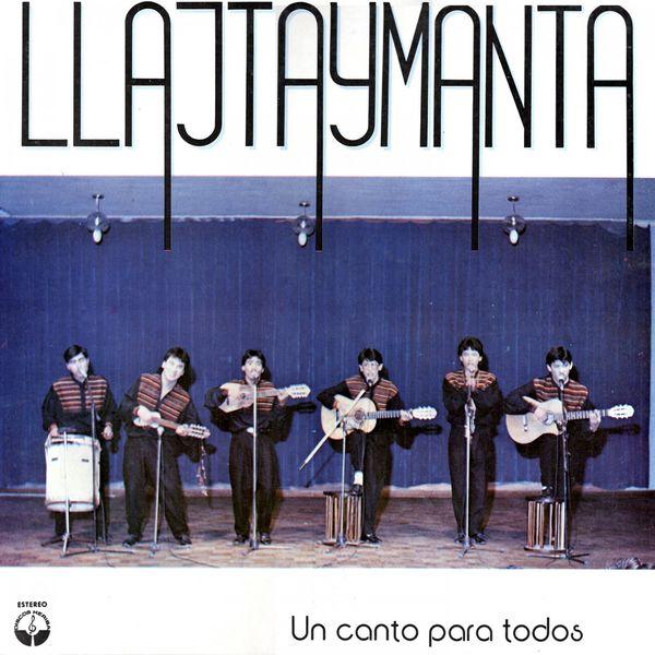Llajtaymanta - Un Canto para Todos
