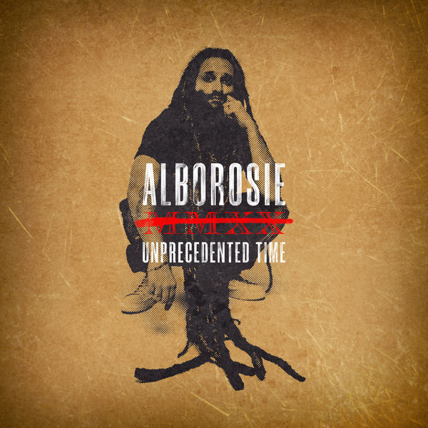 Alborosie - Unprecedented Time