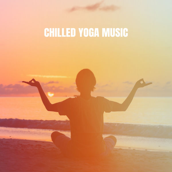 Deep Sleep Relaxation - Chilled Yoga Music