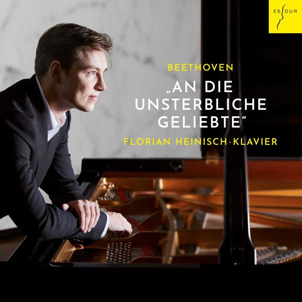 Florian Heinisch - Beethoven: An die Unsterbliche Geliebte