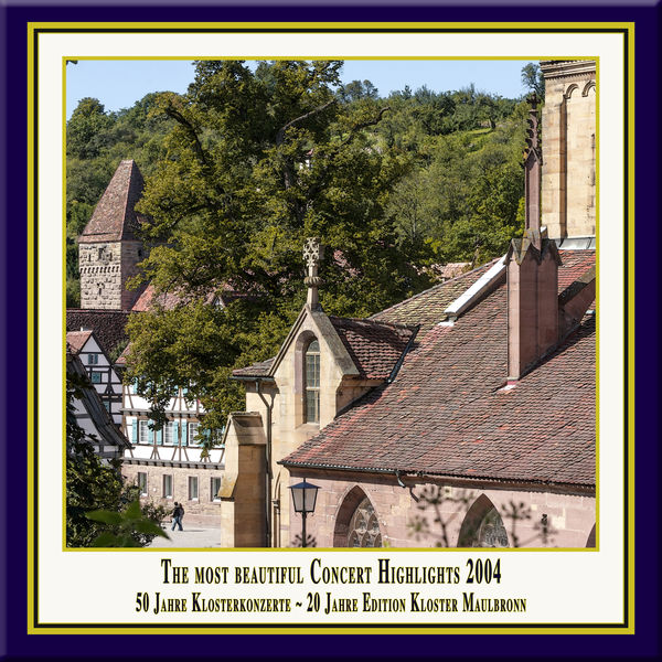 Hanoverian Court Orchestra - Anniversary Series, Vol. 7: The Most Beautiful Concert Highlights from Maulbronn Monastery, 2004 (Live)