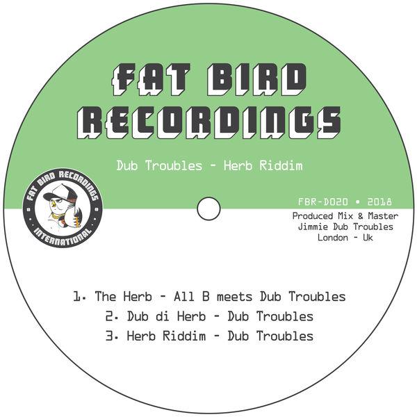 All B & Dub Troubles - The Herb Riddim