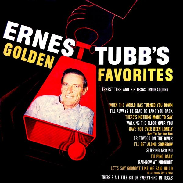 Ernest Tubb - Ernest Tubb's Golden Favorites