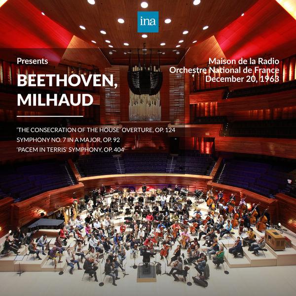Orchestre National de France - INA Presents: Beethoven, Milhaud by Orchestre National de France at the Maison de la Radio