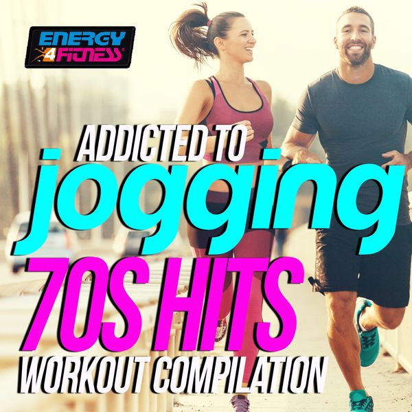 Various Artists - Addicted To Jogging 70s Hits Workout Compilation (15 Tracks Non-Stop Mixed Compilation for Fitness & Workout - 128 Bpm)