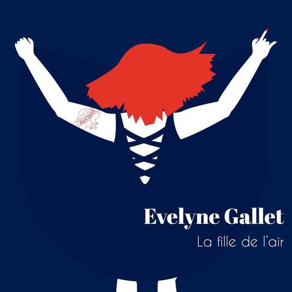 Evelyne Gallet - La fille de l'air