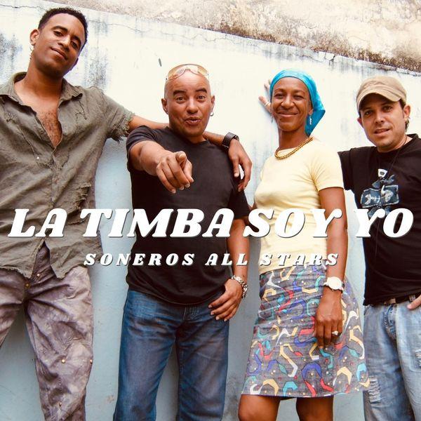Soneros All Stars - La Timba Soy Yo