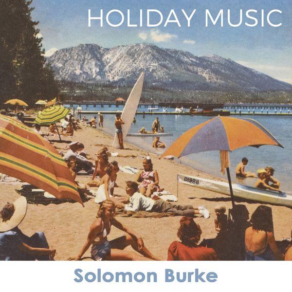 Solomon Burke - Holiday Music