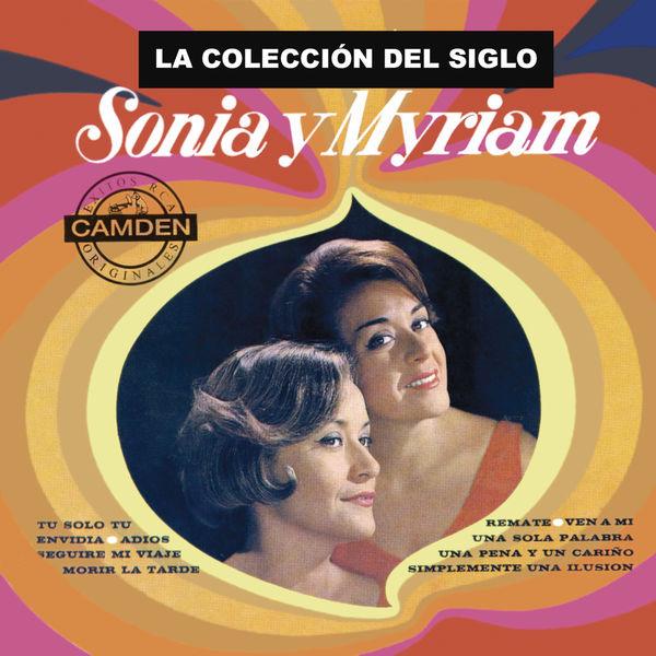 Sonia Y Myriam - La Colección del Siglo