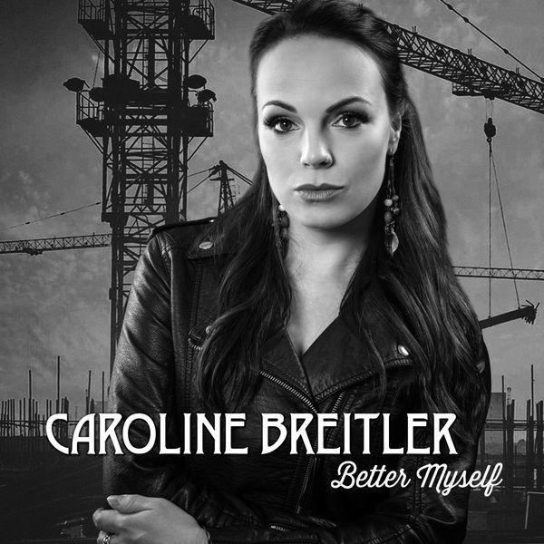 Caroline Breitler - Better Myself