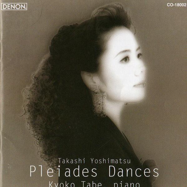 Kyoko Tabe - Yoshimatsu: Pleiades Dances