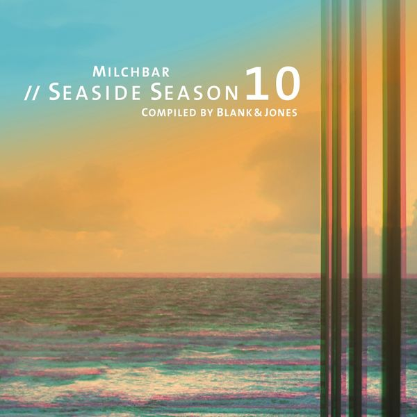 Blank & Jones - Milchbar Seaside Season 10