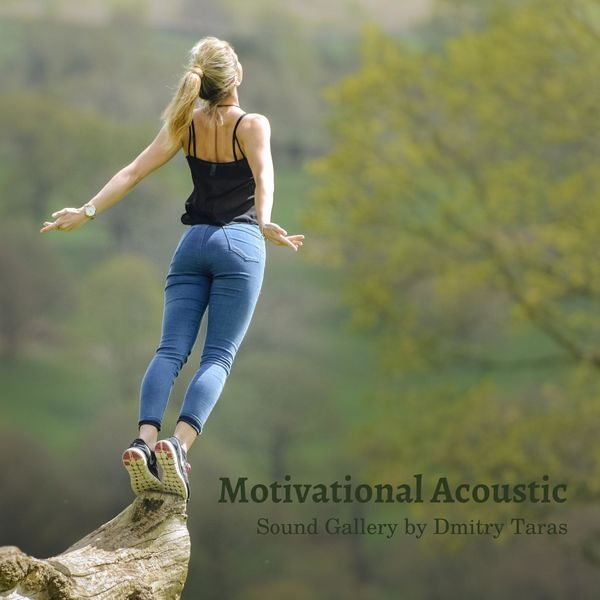 Sound Gallery by Dmitry Taras - Motivational Acoustic