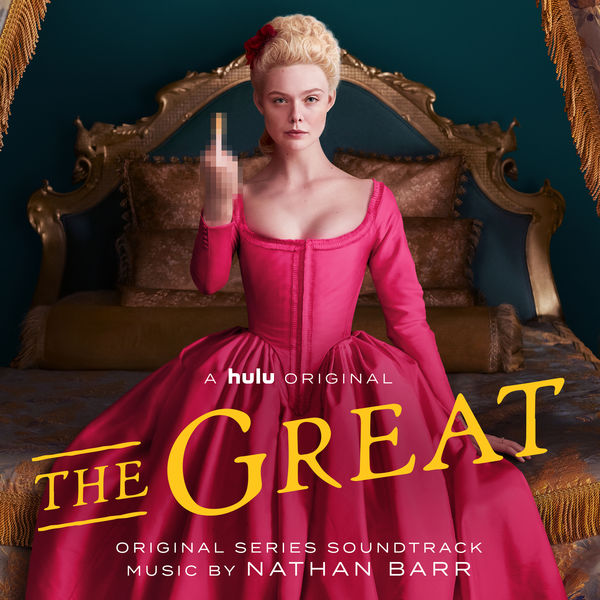 Nathan Barr - The Great (Original Series Soundtrack)