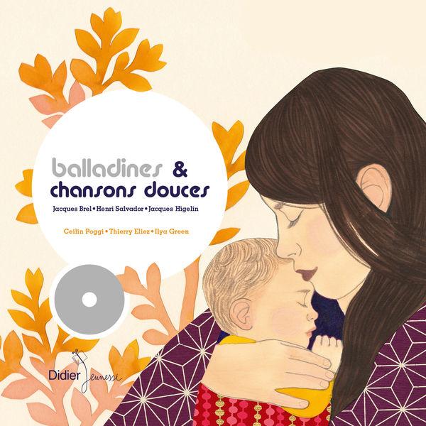 Ceilin Poggi - Thierry Eliez - Balladines et chansons douces