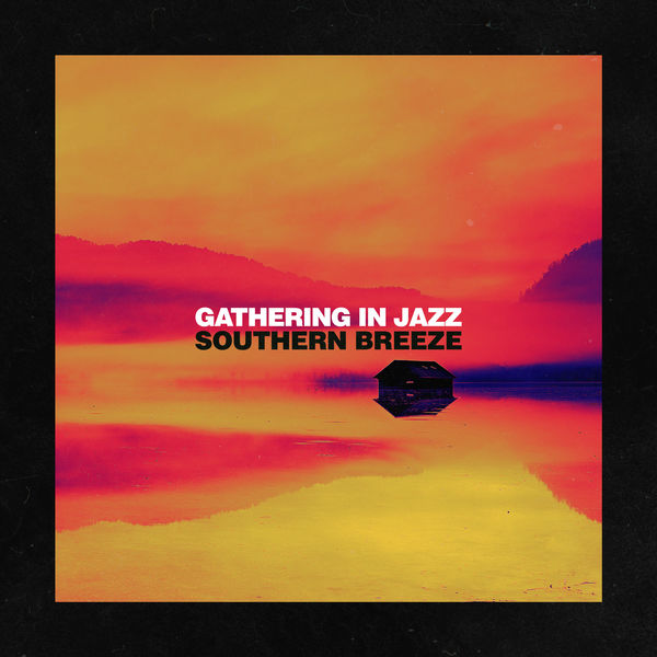 Gathering in Jazz|Southern Breeze