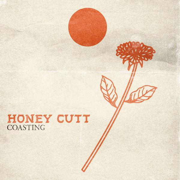 Honey cutt - Coasting