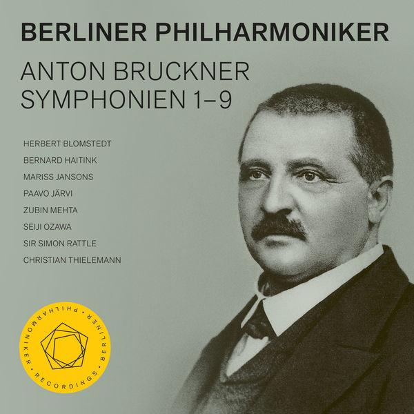Berliner Philharmoniker - Bruckner: Symphonies Nos. 1–9