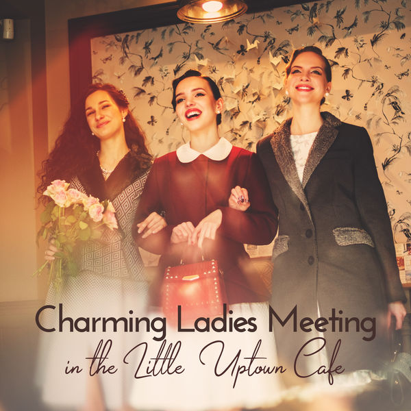 Stockholm Jazz Quartet, Vintage Cafe, Coffee Shop Jazz - Charming Ladies Meeting in the Little Uptown Cafe: Best Instrumental Smooth Jazz 2019 Selection for All Kinds of Cafe and Little Restaurant