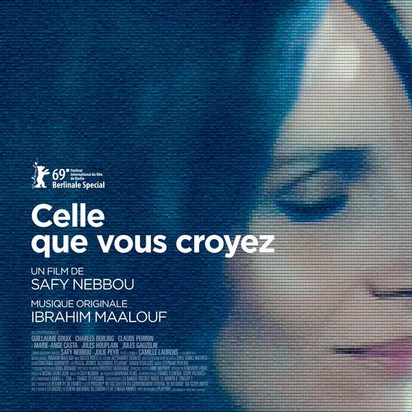 Ibrahim Maalouf - Celle que vous croyez (Bande originale du film)