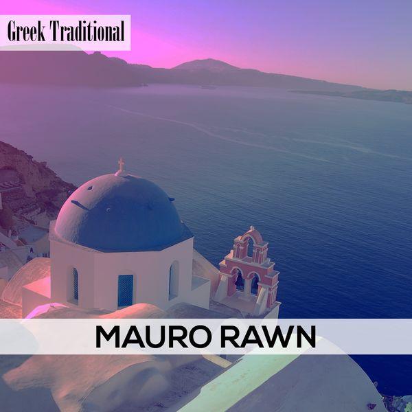 Mauro Rawn - Greek Traditional