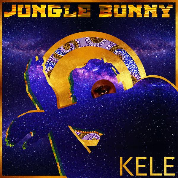 Kele - Jungle Bunny