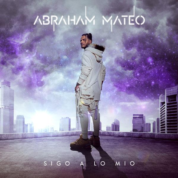 Abraham Mateo - Sigo a Lo Mío