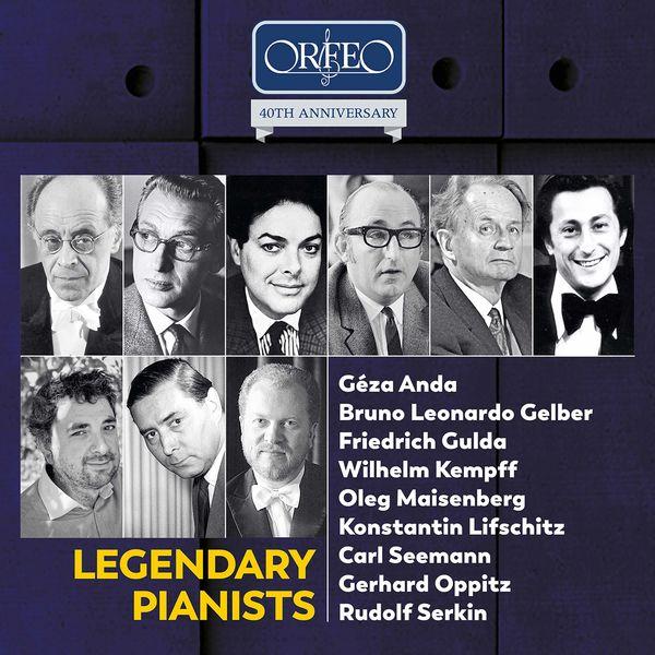 Geza Anda - Orfeo 40th Anniversary – Legendary Pianists