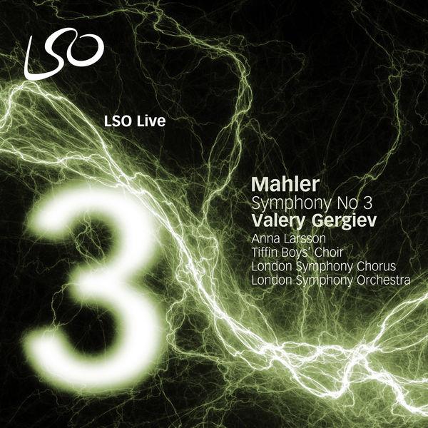 London Symphony Orchestra - Mahler: Symphony No. 3