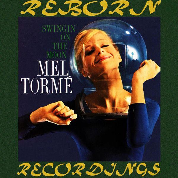 Mel Torme - Swingin' on the Moon (HD Remastered)