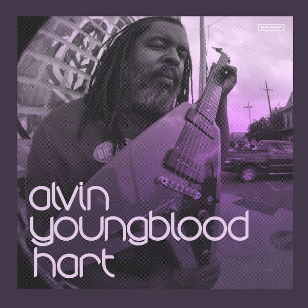 Alvin Youngblood Hart - Helluva Way