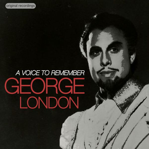 George London - A Voice to Remember