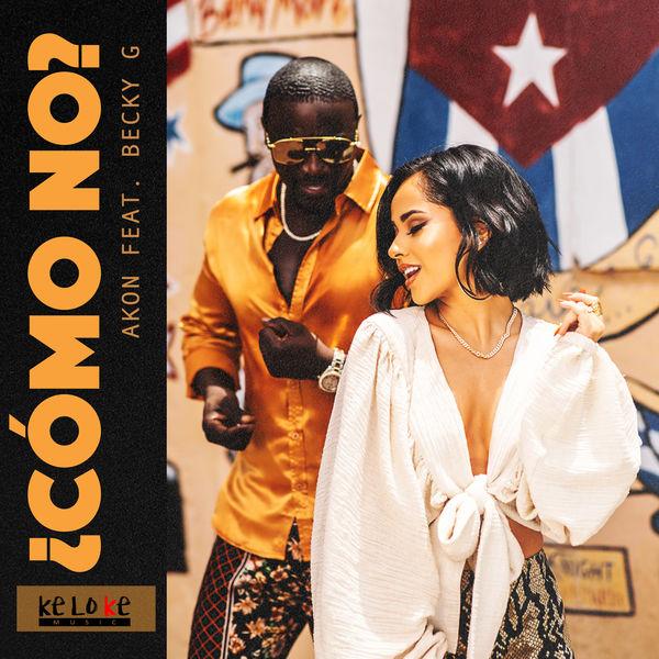 Akon - Como No (feat. Becky G)