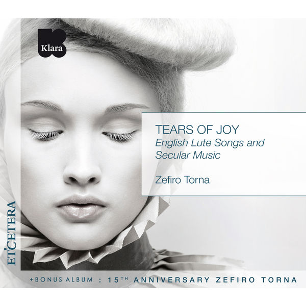 Zefiro Torna - Tears Of Joy / 15th Anniversary Zefiro Torna (English Lute Songs and Secular Music)