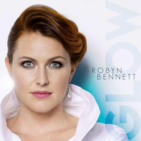 Robyn Bennett - Glow
